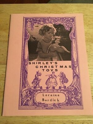 SHIRLEY TEMPLE - Shirleys Christmas Toys by Loraine Burdick Softcover Book 1973
