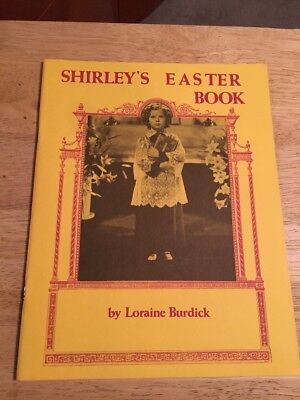 SHIRLEY TEMPLE Shirleys Easter Book Loraine Burdick Softcover Picture Book 1979