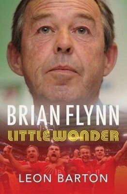 SIGNED - Brian Flynn Biography - Little Wonder - by Leon Barton AUTOGRAPHED book