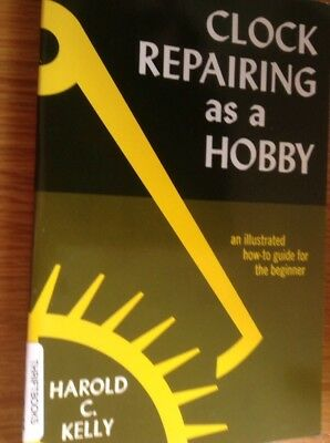 Clocks Repairing As A Hobby 115 Page Book An Illustrated Beginners How To Guide