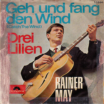 "7"" Single RAINER MAY: ""Geh Und Fang Den Wind"" Dt. CV Donovan"
