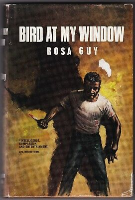 Bird at My Window by Rosa Guy - First UK Edition - 1966 - First Novel - Trinidad