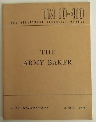 WWII 1945 The Army Baker Cookbook War Department