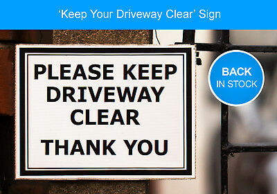 Keep Driveway/Gate Clear, No Parking Sign/Notice. Fade & Water Resistant Correx