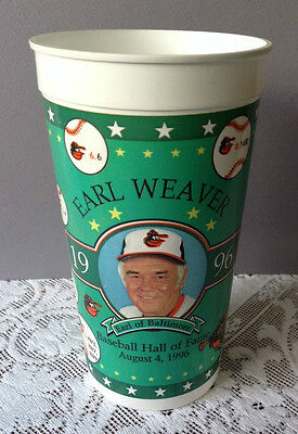 'Earl of Baltimore' 1996 Earl Weaver Hall of Fame Plastic Cup~ Baltimore Orioles