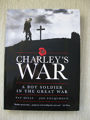 Charley'S War – A Boy Soldier In The Great War – Omnibus -Signed By Pat Mills