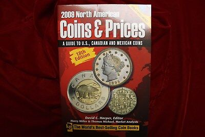 2009 North American Coins And Prices, Guide To U.s., Canadian And Mexican Coins