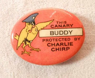 Vintage Advertising Pinback RT French Co Bird Seed&Biscuit Charlie Chirp Canary