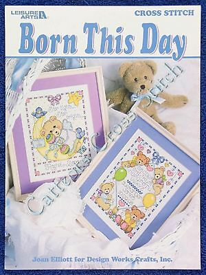 Cross Stitch Pattern Born This Day 4 Baby Birth Record Announcemnts Joan Elliott
