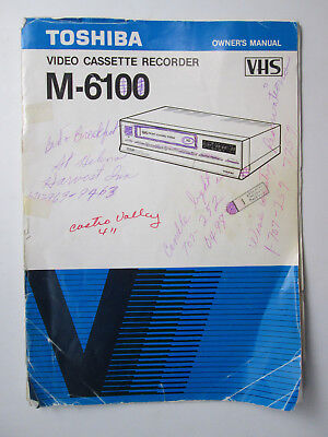 Toshiba Video Cassette Recorder M-6100 VCR VHS Owners Manual - POOR CONDITION