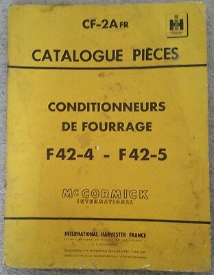 McCORMICK INTERNATIONAL F42-4 F42-5 CONDITIONNEURS DE FOURRAGE CATALOGUE PIECES