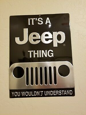 ITS A JEEP THING You Wouldn't Understand METAL SIGN Embossed Garage Shop Decor