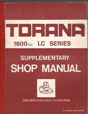 Holden Torana 1600 cc LC Series Supplementary Shop Manual by GMH.