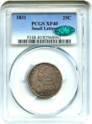 1831 25c PCGS/CAC XF40 - Great Type Coin - Bust Quarter - Great Type Coin