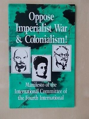 OPPOSE IMPERIALIST WAR & COLONIALISM - MANIFESTO OF THE 4th INTERNATIONAL
