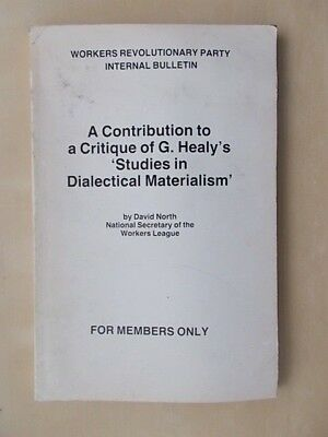 Workers Revolutionary Party Internal Bulletin - Dialectical Materialism