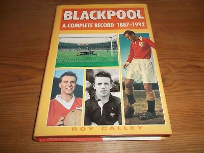 Book. Football. Blackpool. A Complete Record 1887-1992. Breedon. 1st Free UK P&P