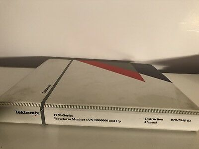 Tektronix 1730-Series Waveform Monitor Manual  SN B060000 and Up 070-7948-03
