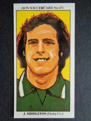 The Sun Soccercards 1978-79 - John Middleton - Derby County #471