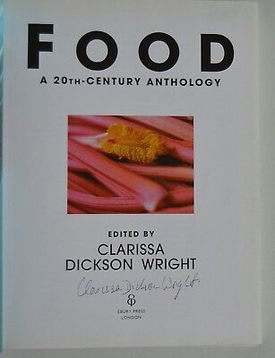 Food: What We Eat and How We Eat it by Clarissa Dickson Wright (HB) SIGNED 1st/1