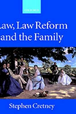 NEW Law, Law Reform And The Family by S.M. Cretney BOOK (Hardback) Free P&H