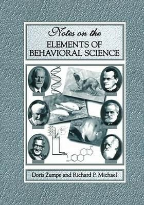 NEW Notes On The Elements Of Behavioral Science by Doris Zumpe BOOK (Hardback)
