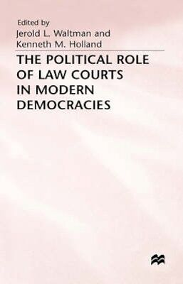 NEW The Political Role Of Law Courts In Modern Democracies BOOK (Hardback)