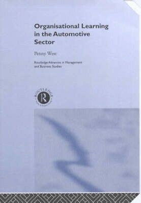 NEW Organisational Learning In The Automotive Sector by... BOOK (Hardback)