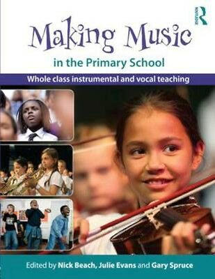 NEW Making Music In The Primary School BOOK (Paperback) Free P&H