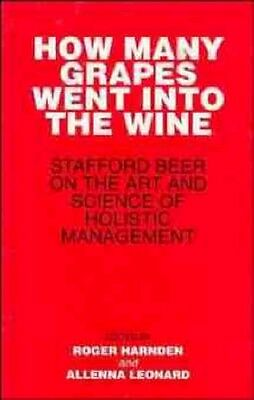 NEW How Many Grapes Went Into The Wine? by Stafford Beer BOOK (Hardback)