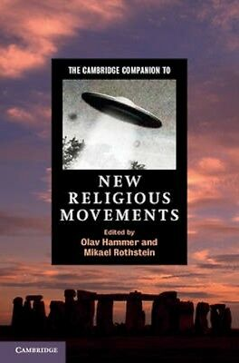 NEW The Cambridge Companion To New Religious Movements BOOK (Hardback) Free P&H
