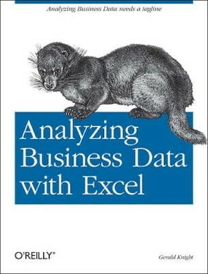 NEW Analyzing Business Data With Excel by Gerald Knight BOOK (Paperback)
