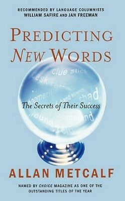 NEW Predicting New Words by Allan Metcalf BOOK (Paperback) Free P&H