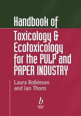 NEW Handbook Of Toxicology And Ecotoxicology For The Paper... BOOK (Hardback)