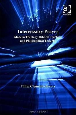 NEW Intercessory Prayer by Philip Clements-Jewery BOOK (Hardback) Free P&H