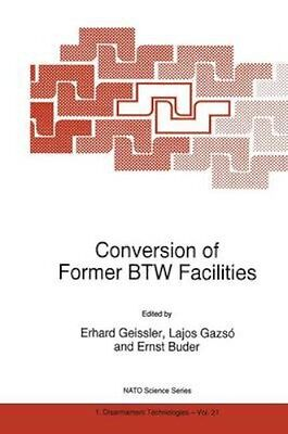 NEW Conversion Of Former Btw Facilities by Erhard Geissler BOOK (Hardback)