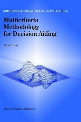 NEW Multicriteria Methodology For Decision Aiding by B. Roy BOOK (Hardback)