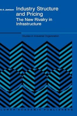NEW Industry Structure And Pricing by Mark A. Jamison BOOK (Hardback) Free P&H