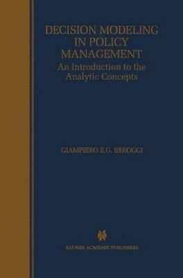 NEW Decision Modeling In Policy Management by Giampiero E.G.... BOOK (Hardback)