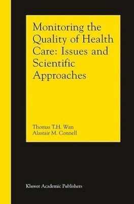 NEW Monitoring The Quality Of Health Care by Alastair M. Connell BOOK (Hardback)