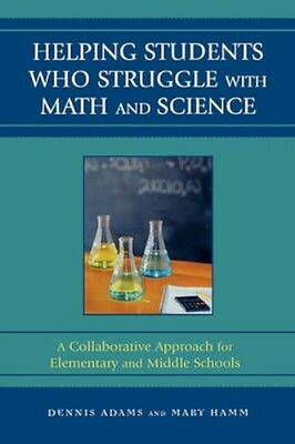 NEW Helping Students Who Struggle With Math And Science by... BOOK (Hardback)