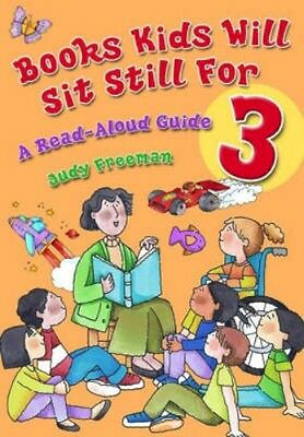 NEW Books Kids Will Sit Still For 3: A Read-Aloud Guide by... BOOK (Hardback)