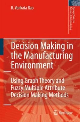 NEW Decision Making In The Manufacturing Environment by R.... BOOK (Hardback)