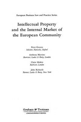 NEW Intellectual Property And The Internal Market Of The... BOOK (Hardback)