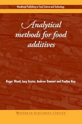 NEW Analytical Methods For Food Additives by Lucy Foster BOOK (Hardback)