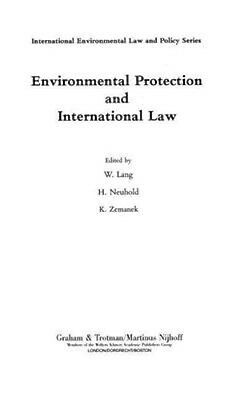 NEW Environmental Protection And International Law by H. Neuhold BOOK (Hardback)