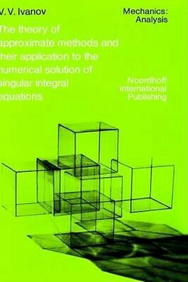 NEW The Theory Of Approximate Methods And Their Applications... BOOK (Hardback)