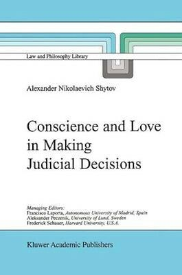 NEW Conscience And Love In Making Judicial Decisions by... BOOK (Paperback)