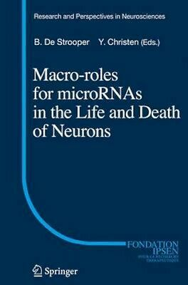 NEW Macro Roles For Micrornas In The Life And Death Of Neurons BOOK (Hardback)
