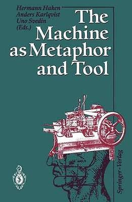 NEW The Machine As Metaphor And Tool BOOK (Paperback) Free P&H